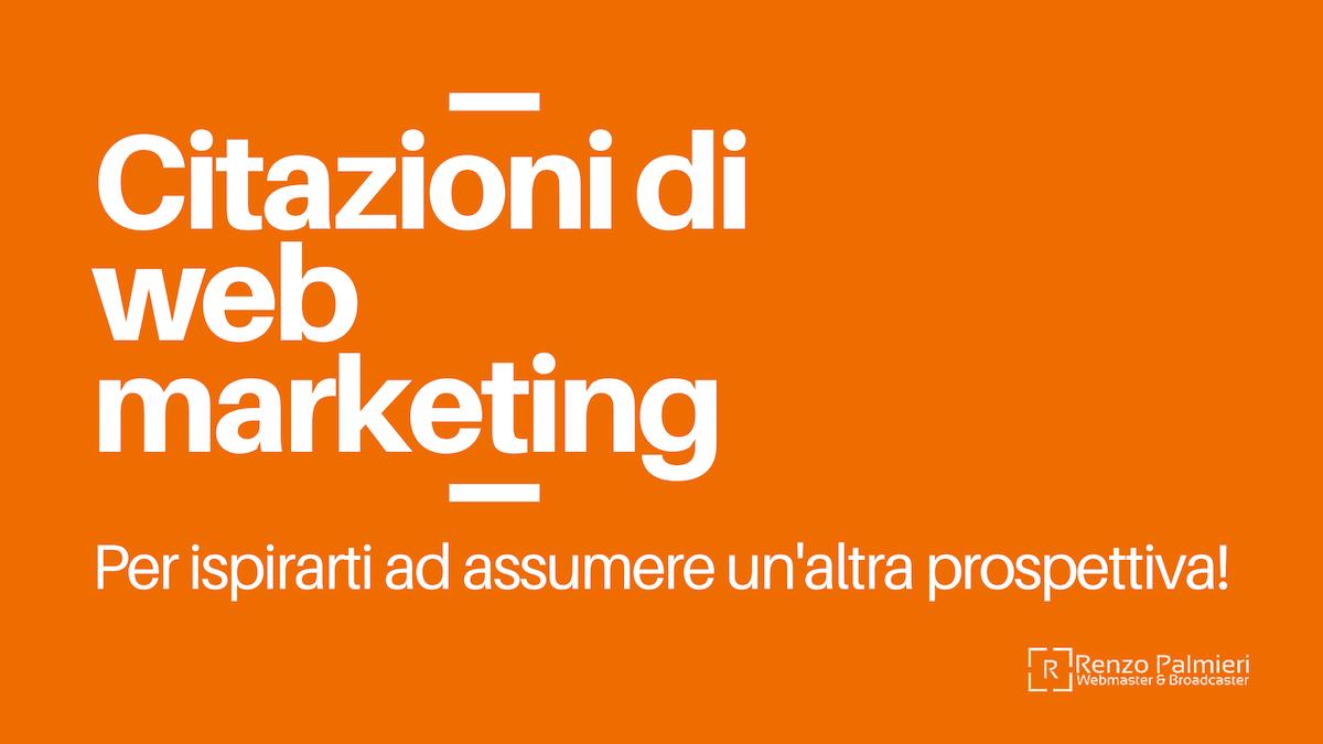 Citazioni di web marketing