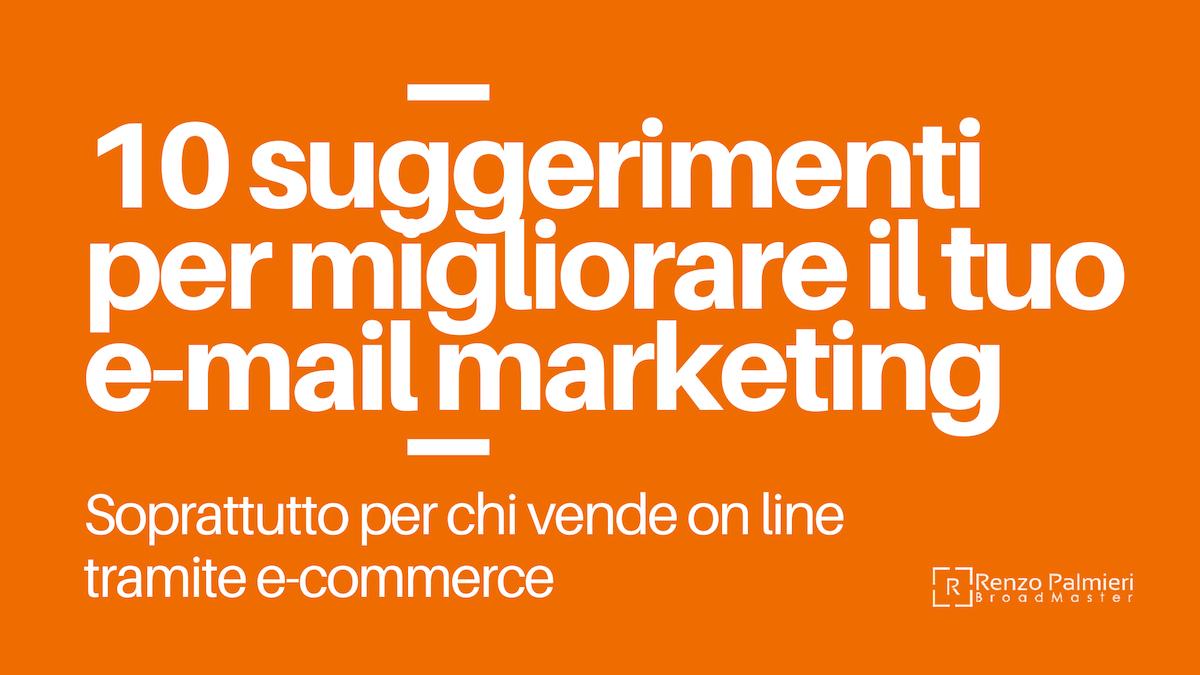 10 suggerimenti per l'email marketing